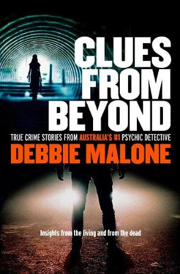 Clues from Beyond by Debbie Malone