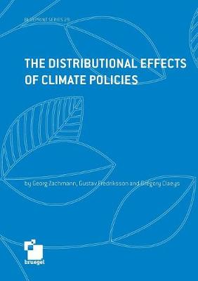 The Distributional Effects of Climate Policies by Zachmann Georg
