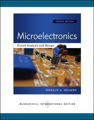 Microelectronics Circuit Analysis and Design (Int'l Ed) by Donald A. Neamen