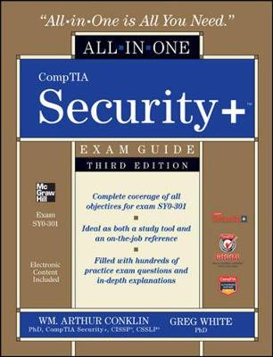 CompTIA Security+ All-in-One Exam Guide, Third Edition (Exam SY0-301) by Wm. Arthur Conklin