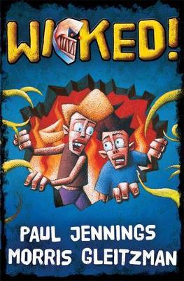 Wicked! Bind Up by Paul Jennings