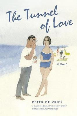 The Tunnel of Love by Peter De Vries
