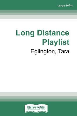The Long Distance Playlist by Tara Eglington