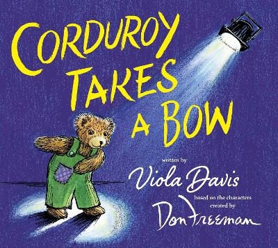 Corduroy Takes a Bow by Viola Davis