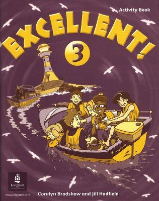 Excellent Excellent 3 Activity Book Activity Book Level 3 by Jill Hadfield
