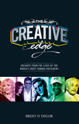 The Creative Edge by Brent D. Taylor