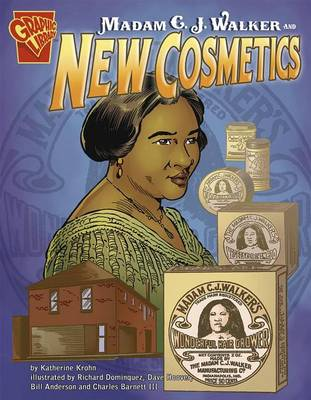 Madam C. J. Walker and New Cosmetics by Katherine Krohn
