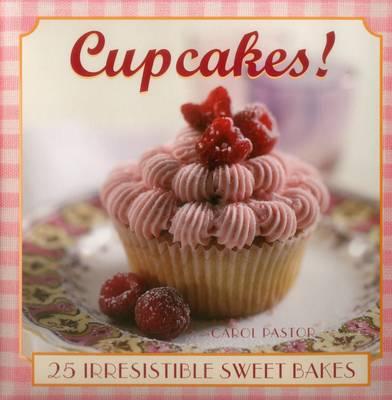 Cupcakes! by Carol Pastor