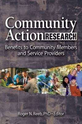 Community Action Research by Roger N. Reeb