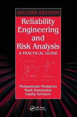 Reliability Engineering and Risk Analysis: A Practical Guide, Second Edition book