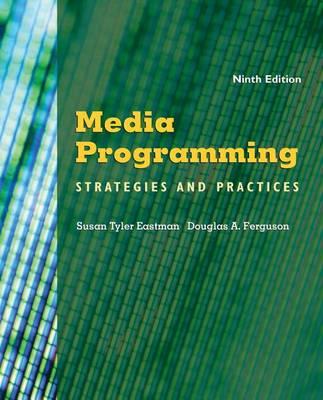 Media Programming: Strategies and Practices by Susan Tyler Eastman