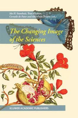 Changing Image of the Sciences by Teun Koetsier
