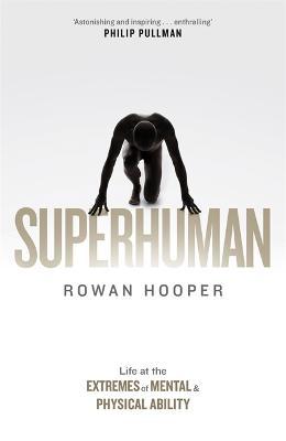 Superhuman by Rowan Hooper