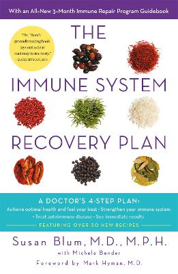 The Immune System Recovery Plan by Dr Susan Blum, M.D., M.P.H