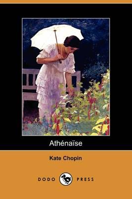 Athenaise (Dodo Press) book