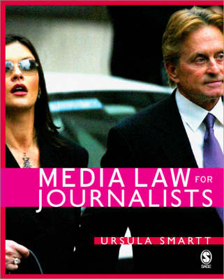 Media Law for Journalists by Ursula Smartt