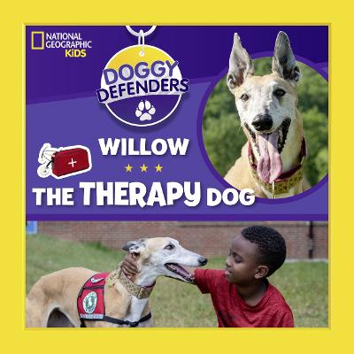 Willow the Therapy Dog (Doggy Defenders) by National Geographic Kids