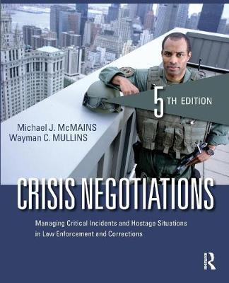 Crisis Negotiations by Michael J. McMains