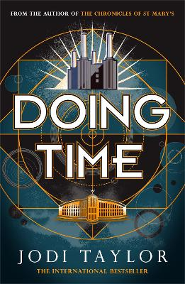 Doing Time: a hilarious new spinoff from the Chronicles of St Mary's series by Jodi Taylor