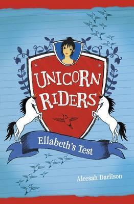 Ellabeth's Test by Aleesah Darlison