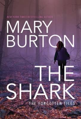 Shark by Mary Burton
