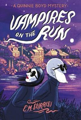 Vampires on the Run by C. M. Surrisi