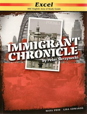 Immigrant Chronicle by Peter Skrzynecki by Maya Puiu