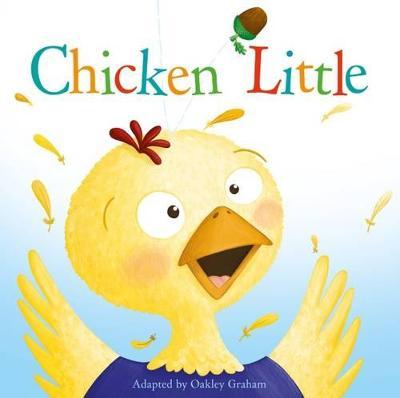 Chicken Little by Oakley Graham