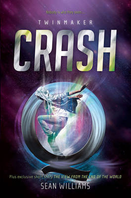 Crash: Twinmaker 2 by Sean Williams