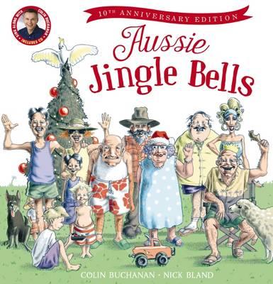 Aussie Jingle Bells 10anniv+CD by Colin Buchanan