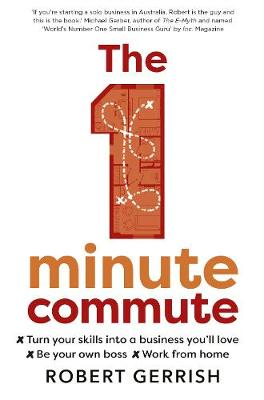 The 1 Minute Commute by Robert Gerrish