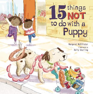 15 Things Not To Do With A Puppy book