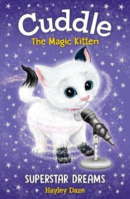 Cuddle the Magic Kitten Book 2: Superstar Dreams book