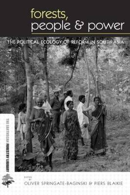 Forests People and Power by Oliver Springate-Baginski