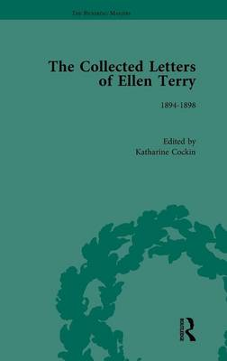 The Collected Letters of Ellen Terry by Katharine Cockin