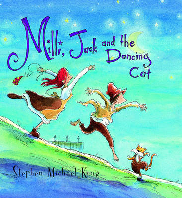 Milli Jack and the Dancing Cat by Stephen Michael King