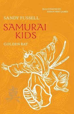 Samurai Kids 6: Golden Bat book