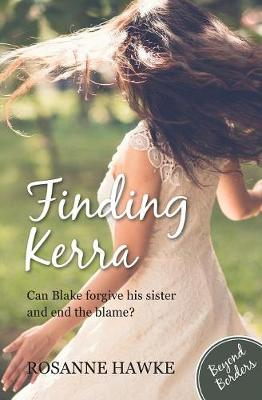 Finding Kerra by Rosanne Hawke
