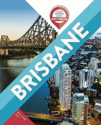 Capital Cities Across Australia: Brisbane book