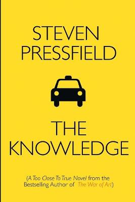 The Knowledge by Steven Pressfield