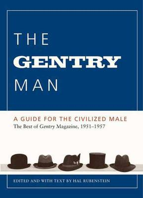 Gentry Man by Hal Rubenstein