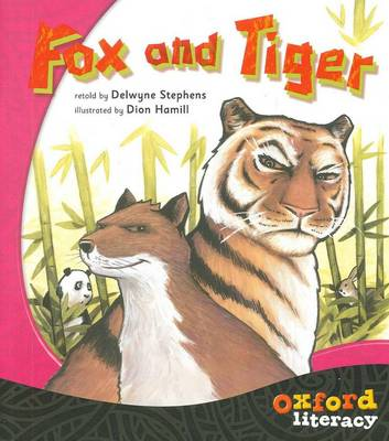 Oxford Literacy Fox and Tiger by Delwyne Stephens