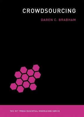 Crowdsourcing by Daren C. Brabham