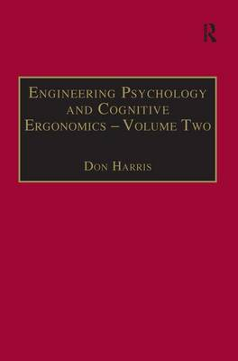 Engineering Psychology and Cognitive Ergonomics Job Design and Product Design Volume 2 by Professor Don Harris