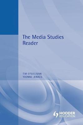 The Media Studies Reader by Tim O'Sullivan
