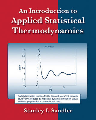 An Introduction to Applied Statistical Thermodynamics by Stanley I. Sandler