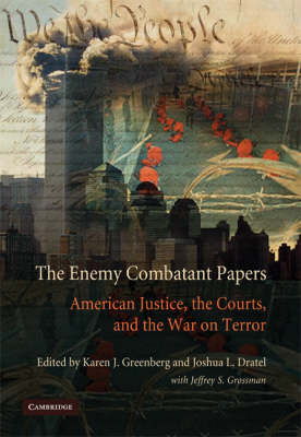 Enemy Combatant Papers by Karen J. Greenberg