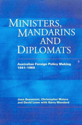 Ministers, Mandarins And Diplomats by Christopher Waters