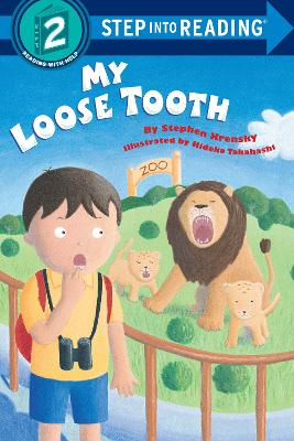 My Loose Tooth by Stephen Krensky