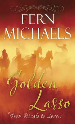 Golden Lasso by Fern Michaels